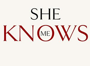 She Knows Me - video premiera